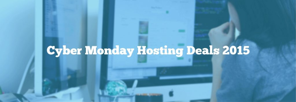Cyber Monday Hosting Deals 2015