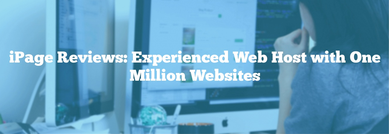 iPage Reviews: Experienced Web Host with One Million Websites